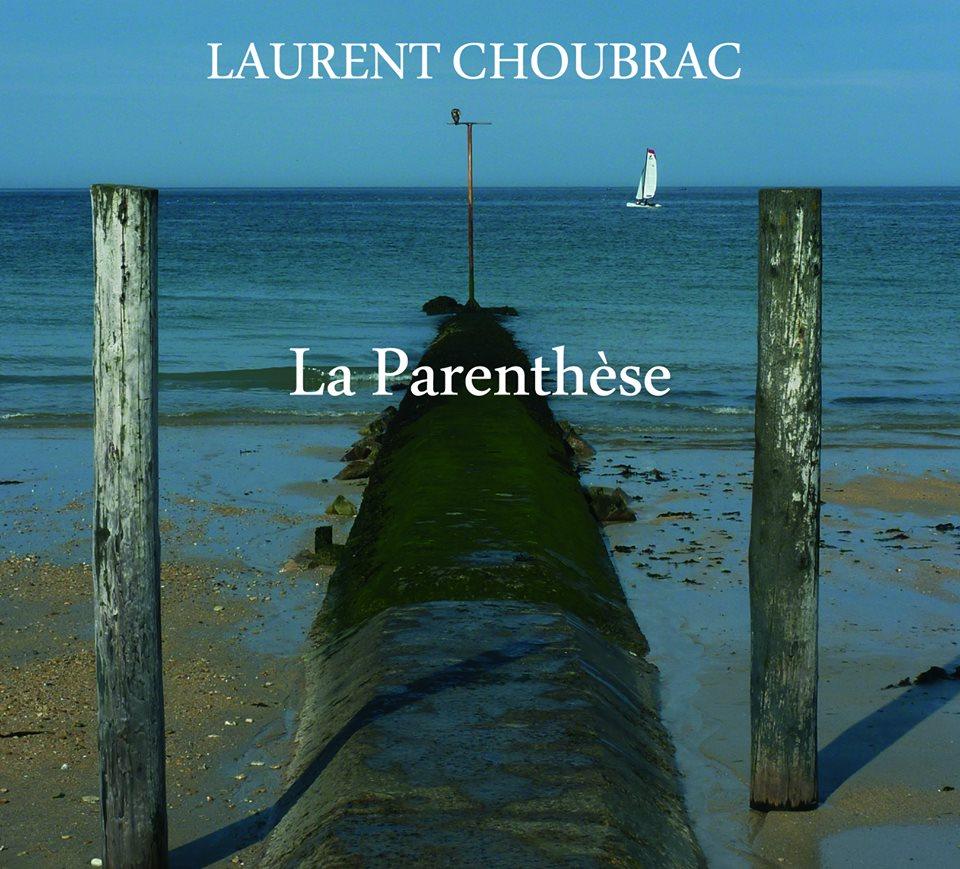 Pochette album de Laurent Choubrac: Parenthèse